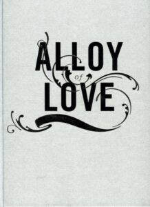 Cover of  Alloy of Love