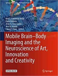 Cover of Mobile Brain – Body Imaging and the Neuroscience of Art, Innovation and Creativity