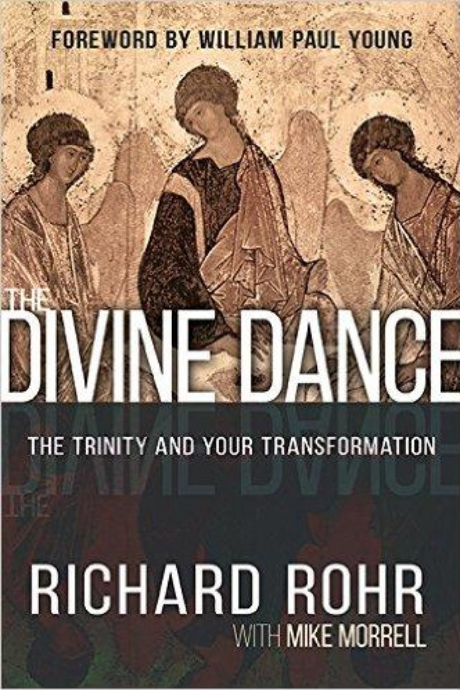 Cover of The Divine Dance: The Trinity and Your Transformation