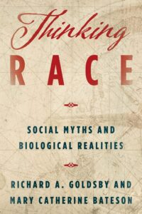 Cover of  Thinking Race: Social Myths and Biological Realities