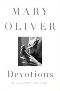 Cover of Devotions: The Selected Poems of Mary Oliver