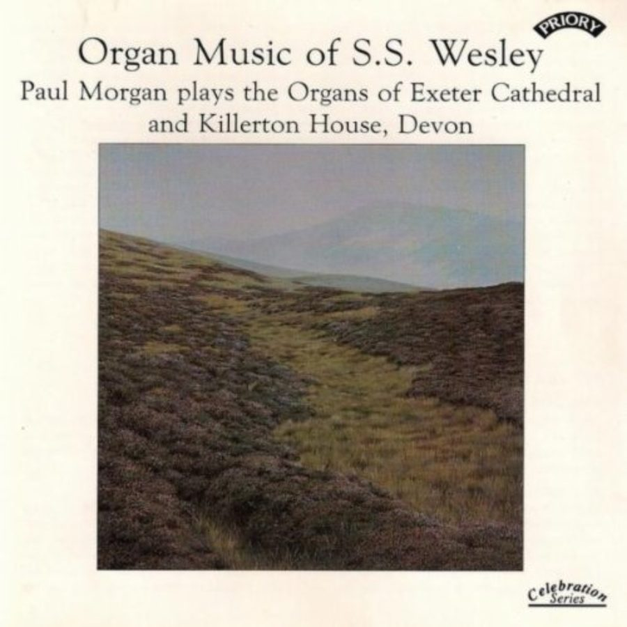 Cover of Organ Music of S.S. Wesley / Organs of Exeter Cathedral & Killerton House