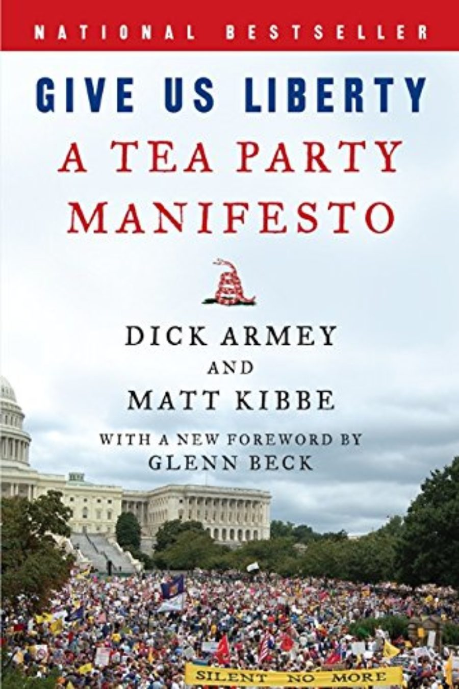 Cover of Give Us Liberty: A Tea Party Manifesto