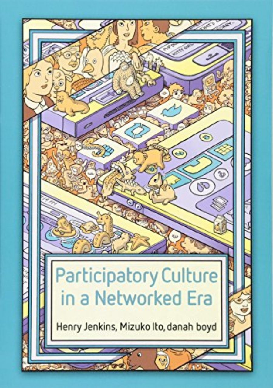 Cover of Participatory Culture in a Networked Era: A Conversation on Youth, Learning, Commerce, and Politics