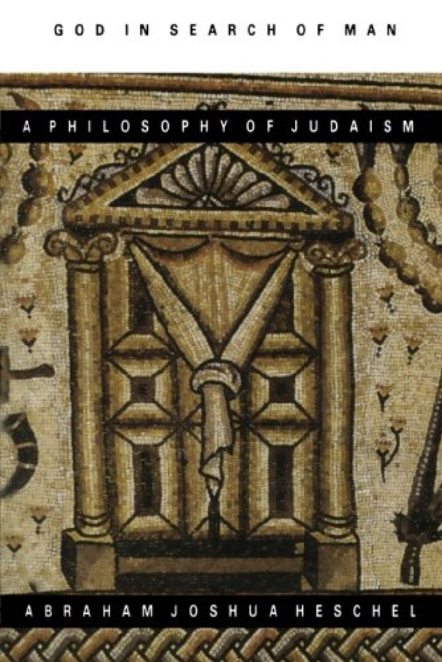 Cover of God in Search of Man : A Philosophy of Judaism