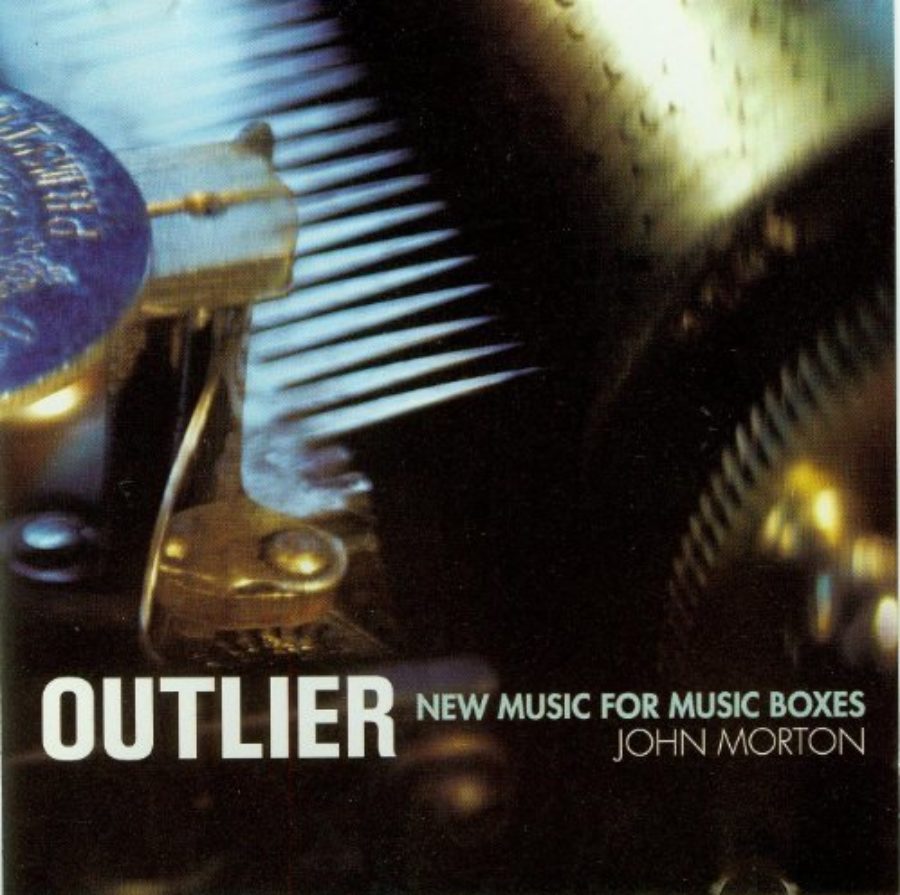 Cover of Morton, J.: Outlier - New Music for Music Boxes