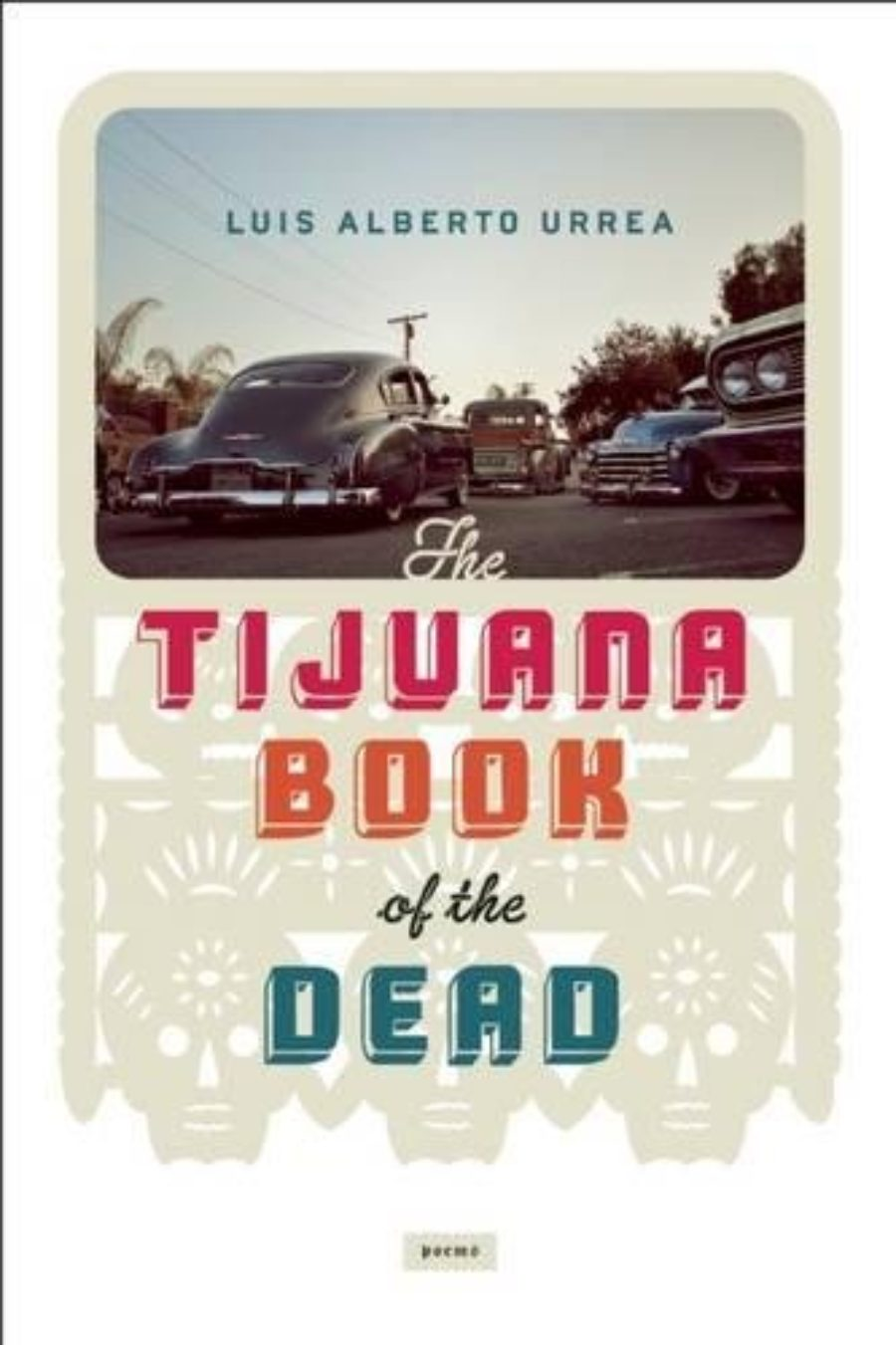 Cover of Tijuana Book of the Dead