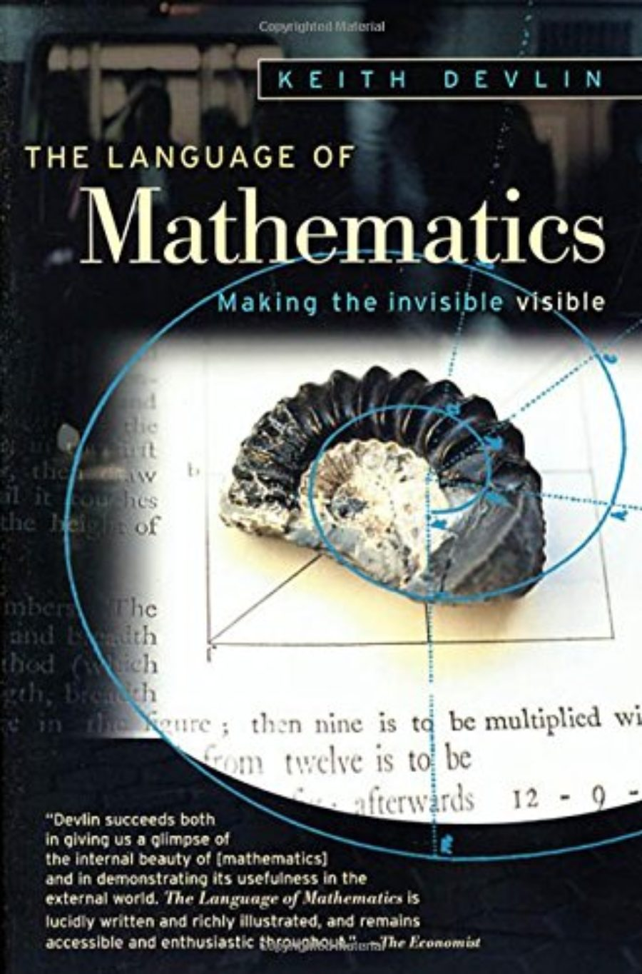 Cover of The Language of Mathematics: Making the Invisible Visible