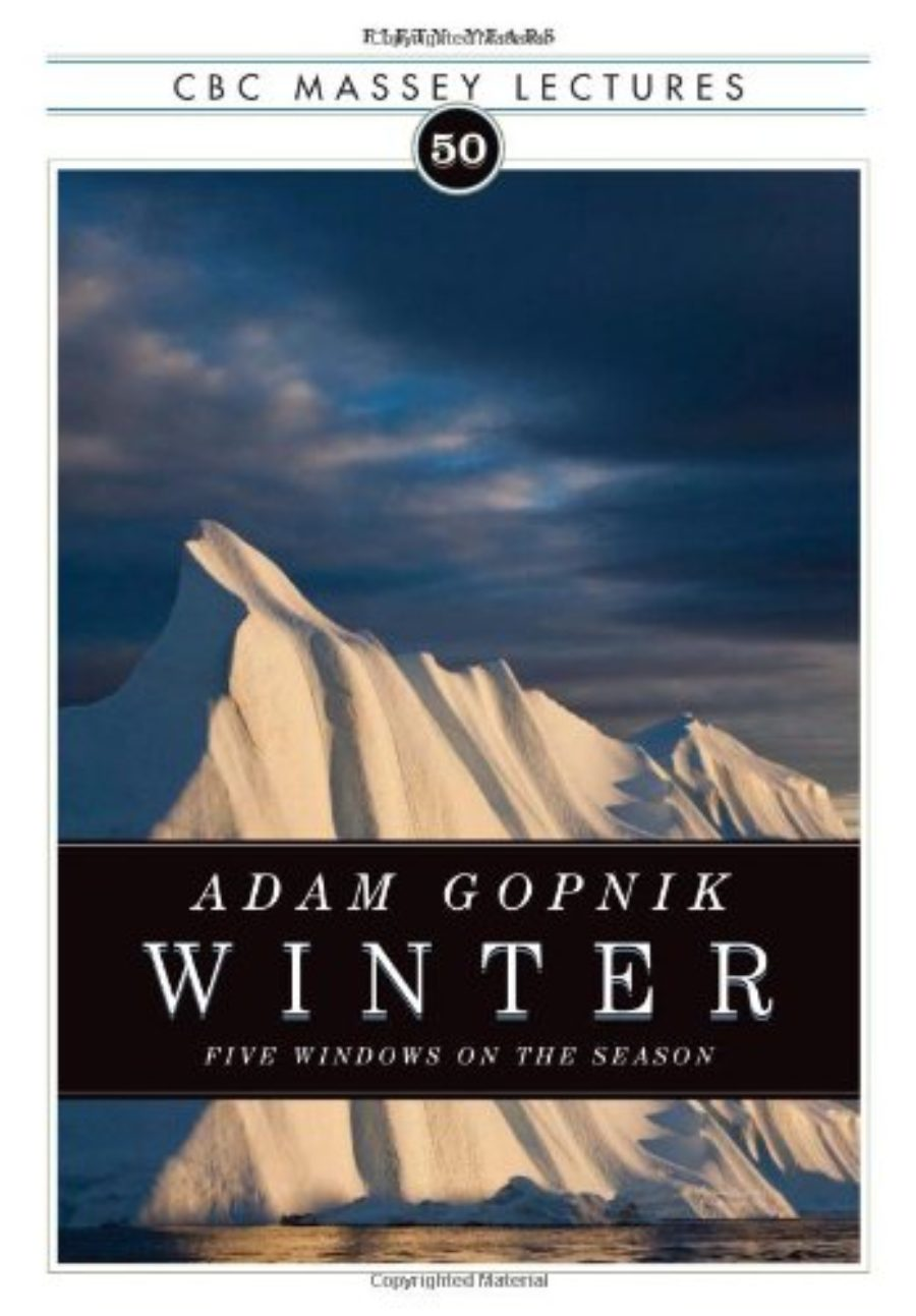Cover of Winter: Five Windows on the Season (CBC Massey Lecture)