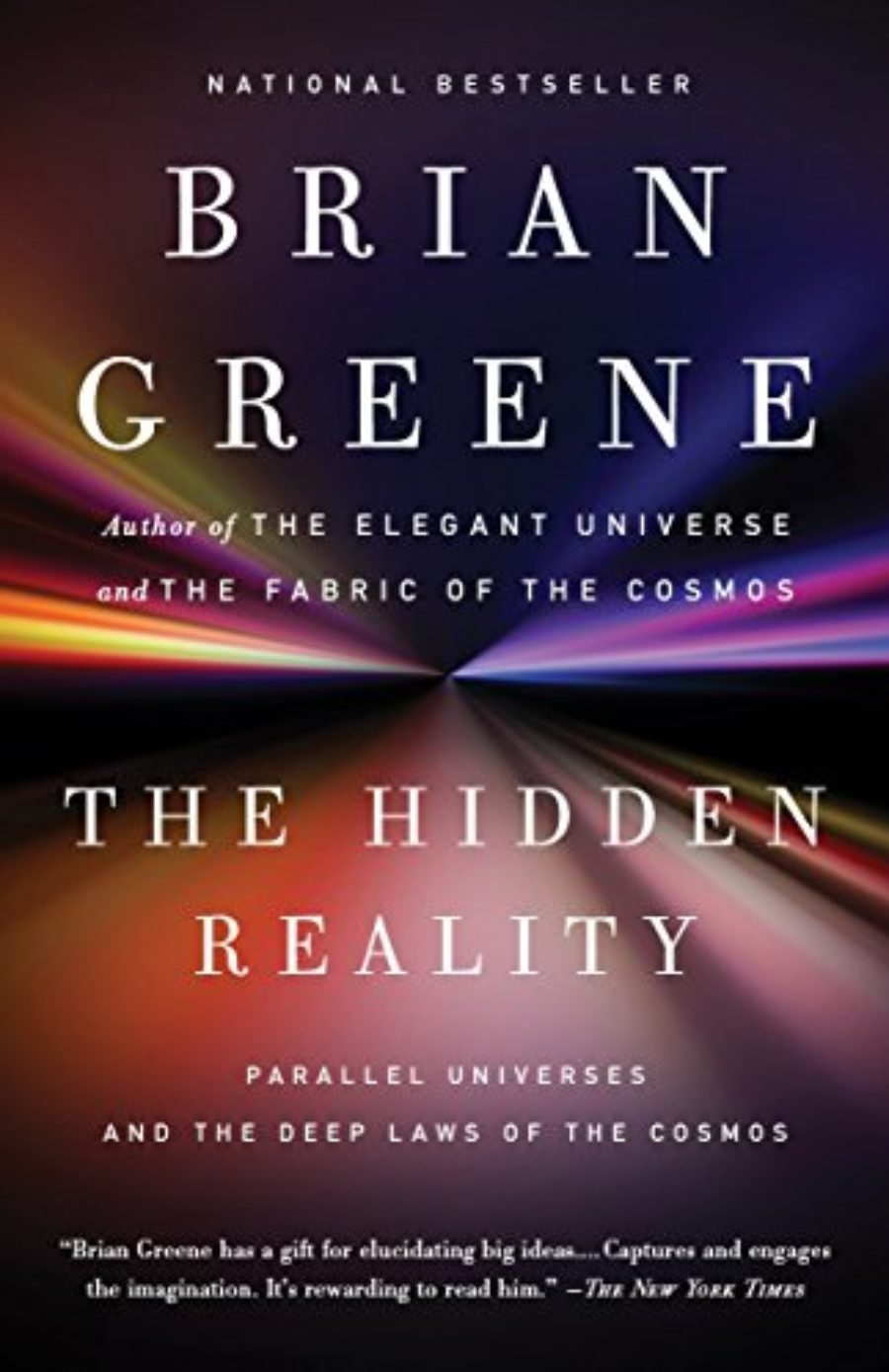 Cover of The Hidden Reality: Parallel Universes and the Deep Laws of the Cosmos