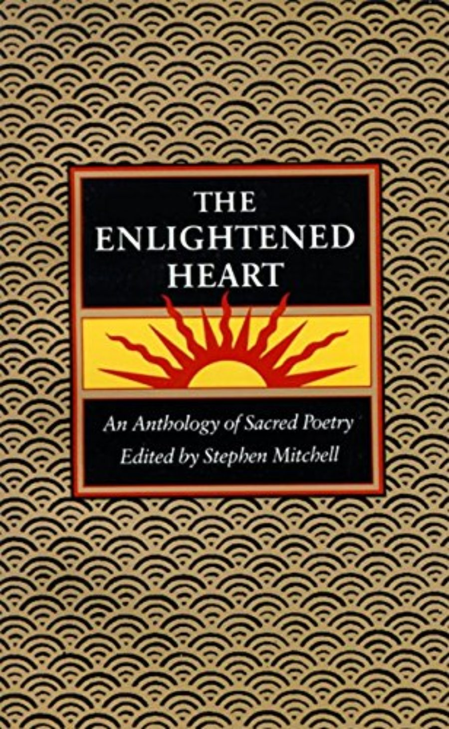 Cover of The Enlightened Heart: An Anthology of Sacred Poetry