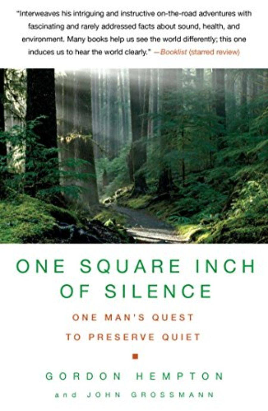 Cover of One Square Inch of Silence: One Man's Quest to Preserve Quiet