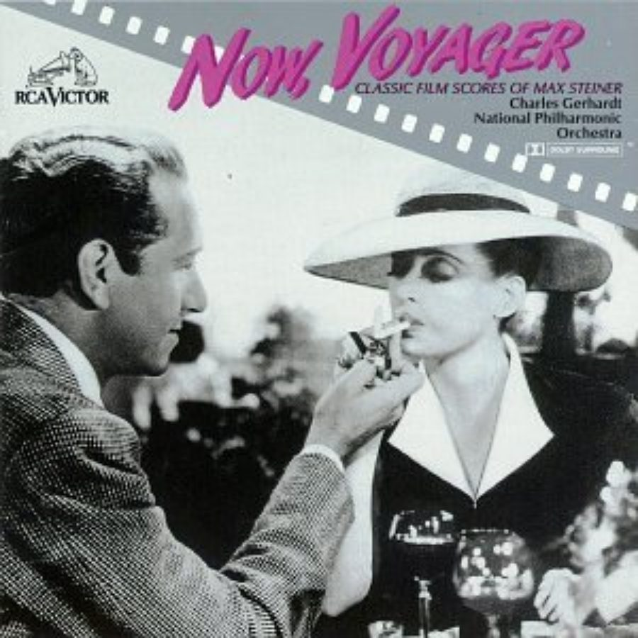 Cover of Now, Voyager: The Classic Film Scores of Max Steiner
