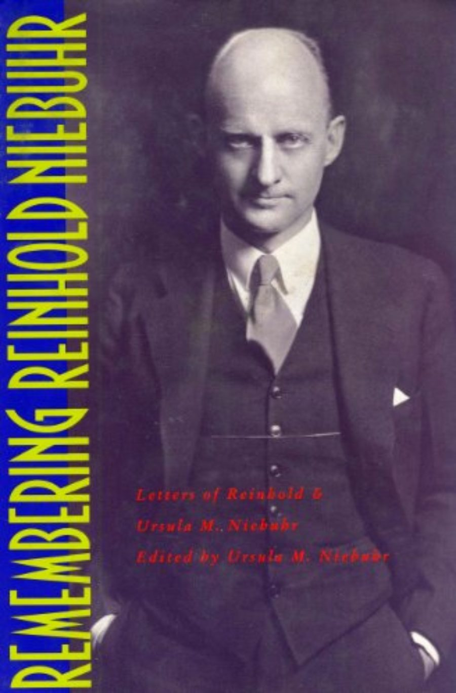 Cover of Remembering Reinhold Niebuhr: Letters of Reinhold and Ursula M. Niebuhr