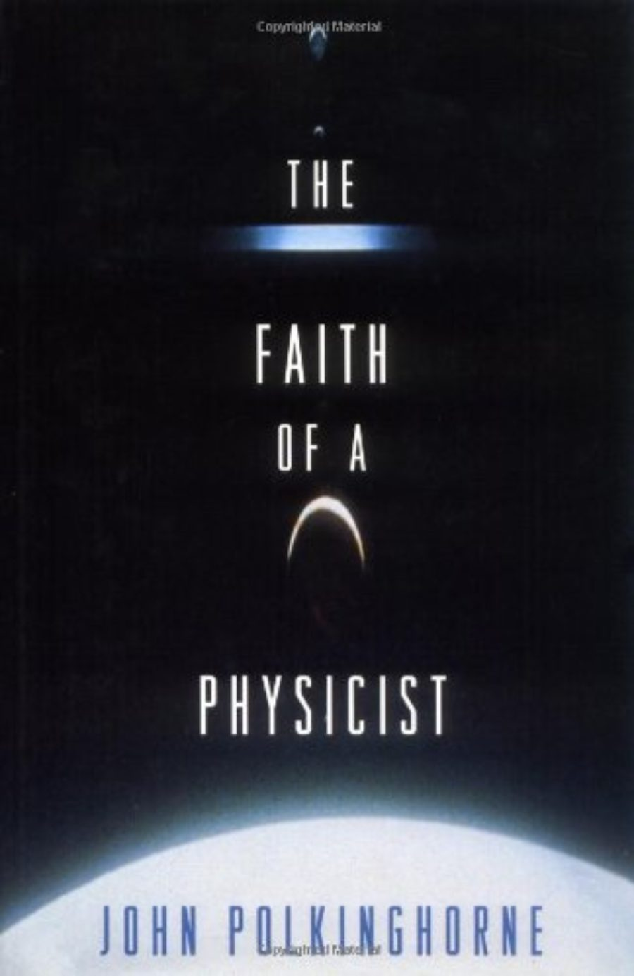 Cover of The Faith of a Physicist