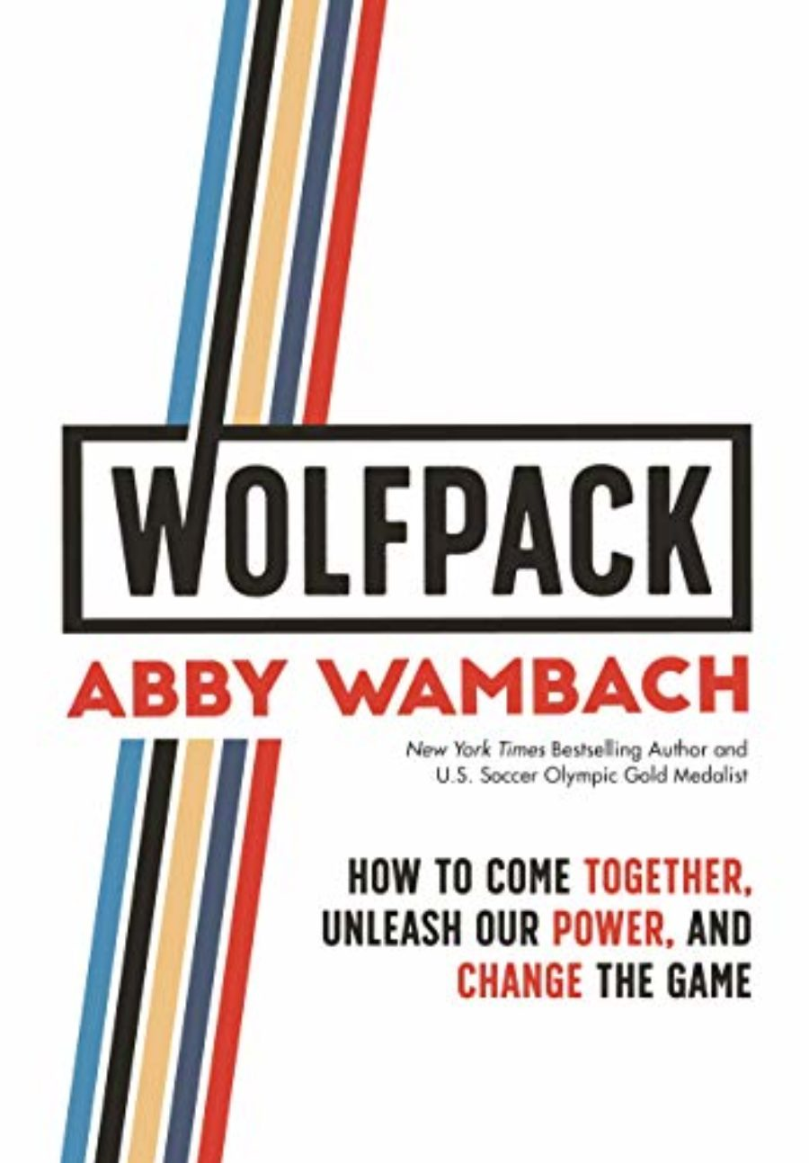 Cover of WOLFPACK: How to Come Together, Unleash Our Power, and Change the Game