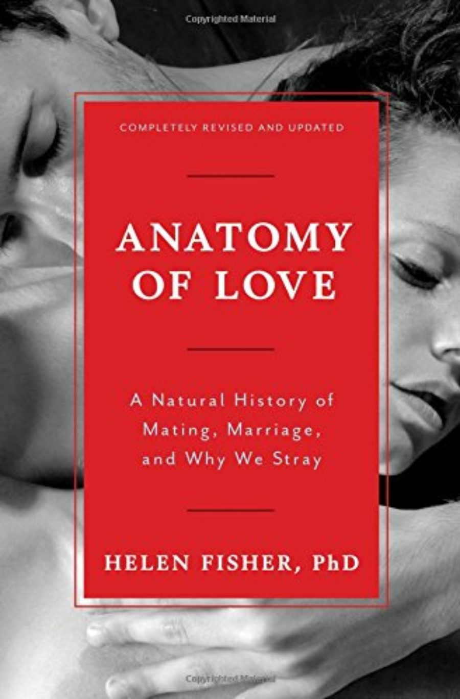 Cover of Anatomy of Love: A Natural History of Mating, Marriage, and Why We Stray (Completely Revised and Updated with a New Introduction)