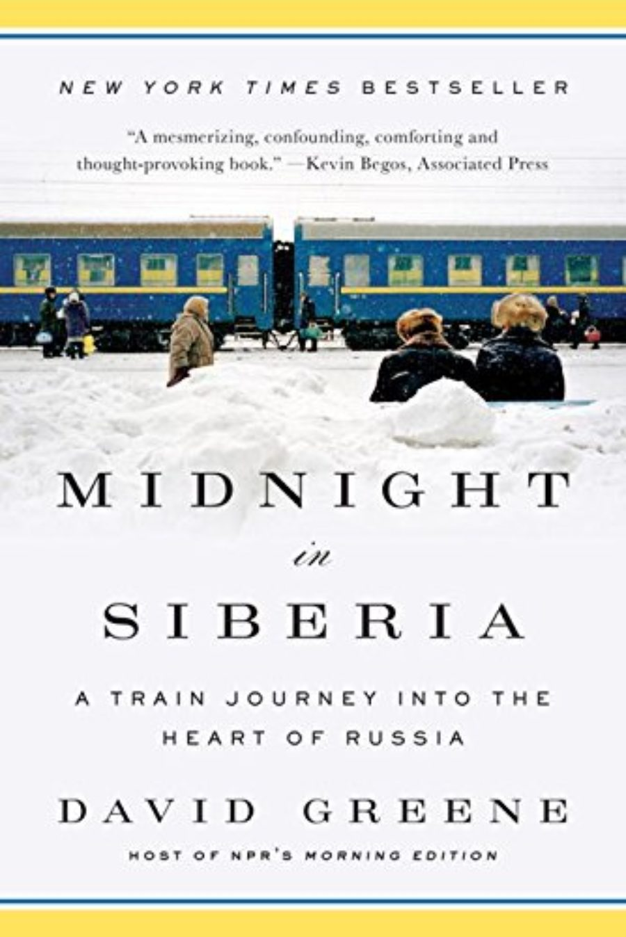 Cover of Midnight in Siberia: A Train Journey into the Heart of Russia