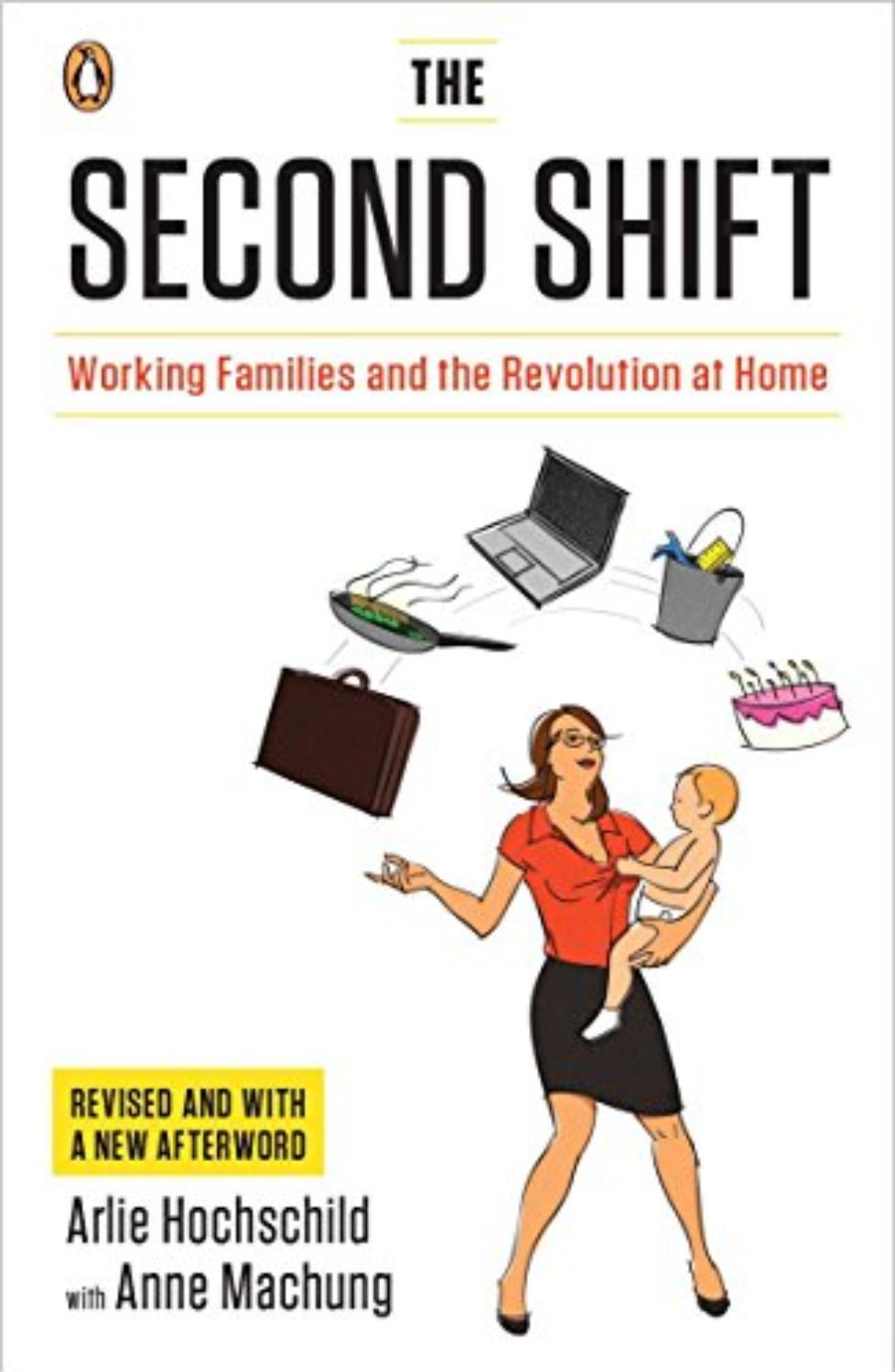 Cover of The Second Shift: Working Families and the Revolution at Home