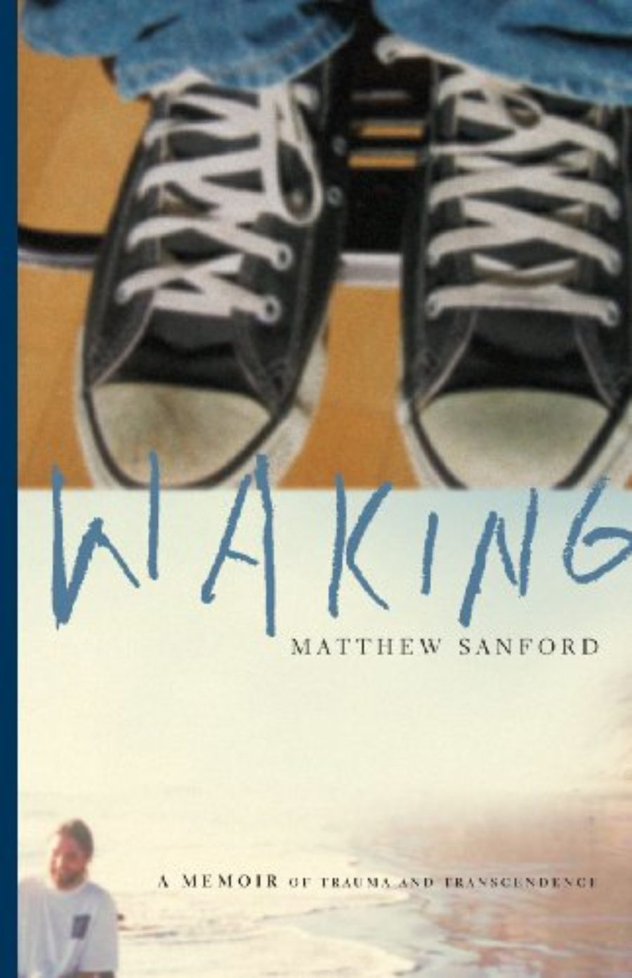 Cover of Waking: A Memoir of Trauma and Transcendence