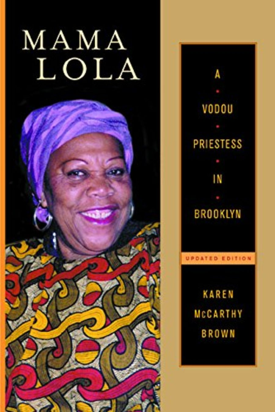 Cover of Mama Lola: A Vodou Priestess in Brooklyn Updated and Expanded Edition (Comparative Studies in Religion and Society)