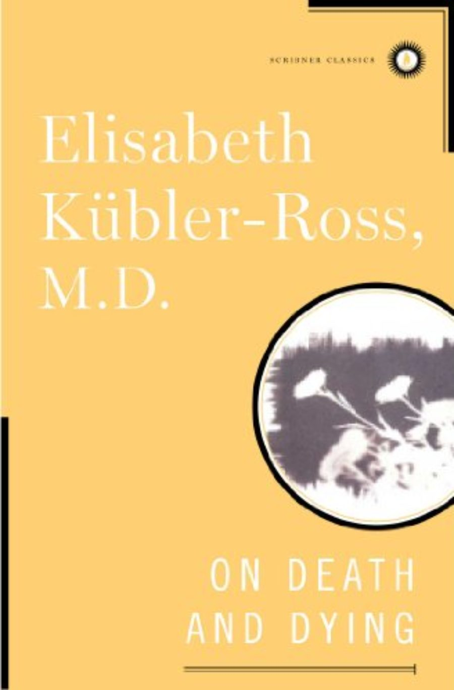 Cover of On Death and Dying (Scribner Classics)