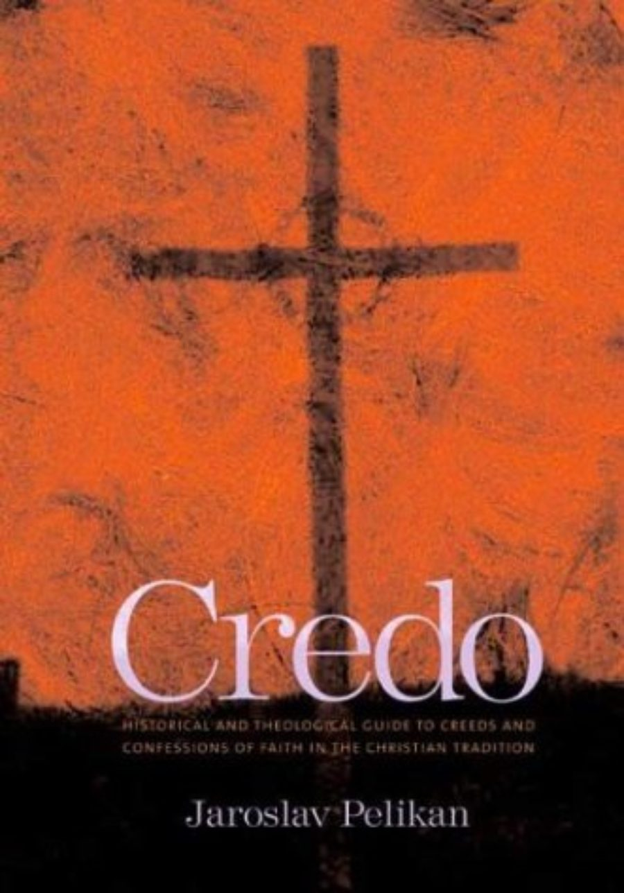 Cover of Credo: Historical and Theological Guide to Creeds and Confessions of Faith in the Christian Tradition