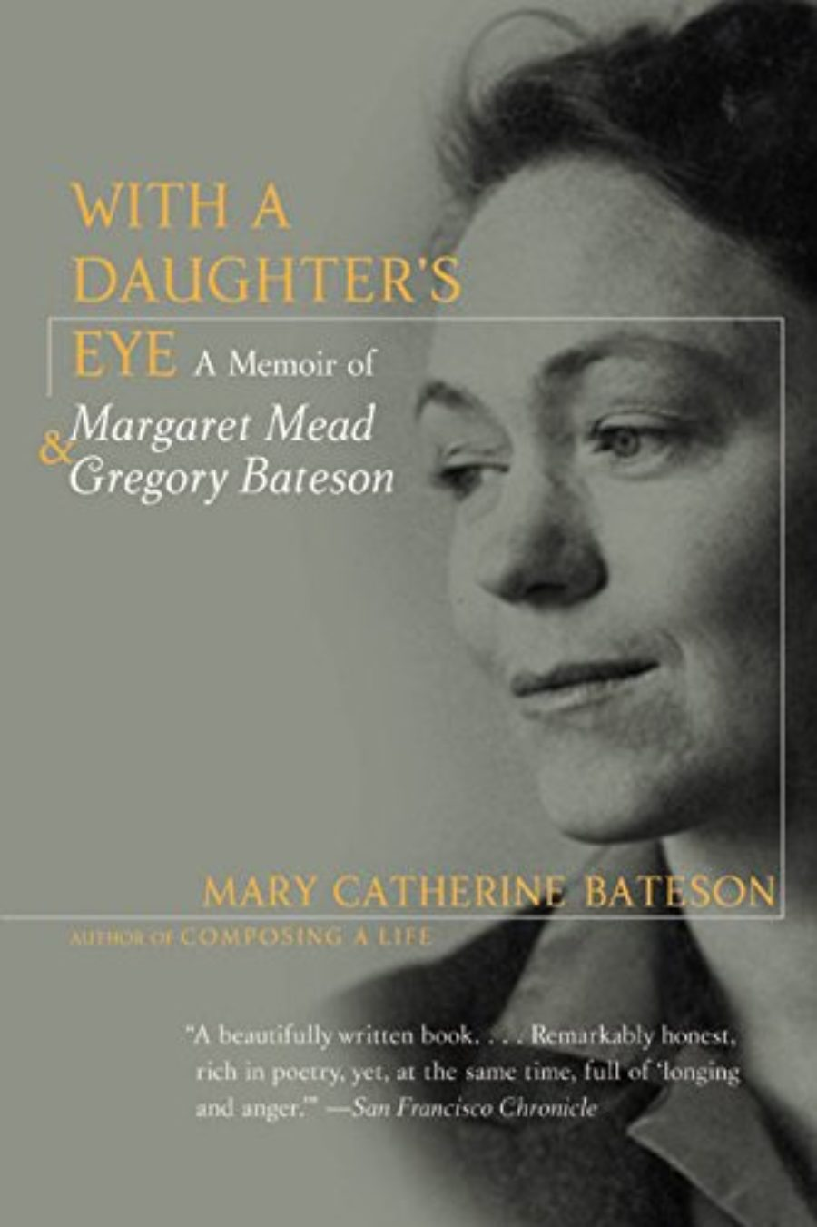 Cover of With a Daughter's Eye: Memoir of Margaret Mead and Gregory Bateson, A