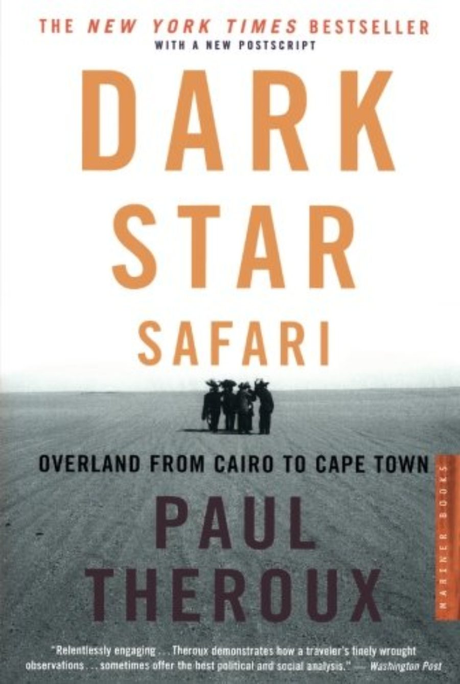 Cover of Dark Star Safari: Overland from Cairo to Capetown