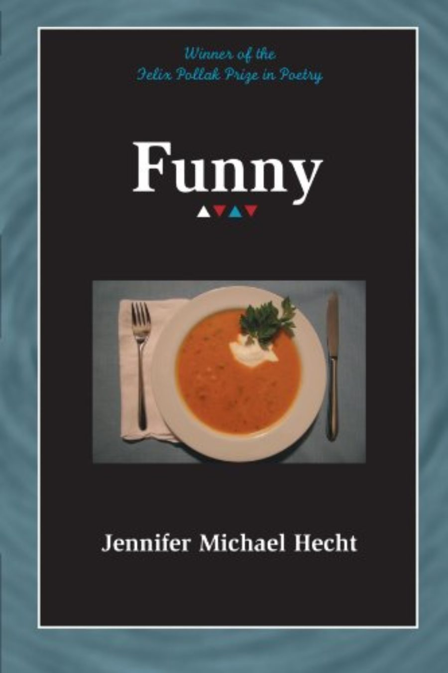 Cover of Funny (Wisconsin Poetry Series)