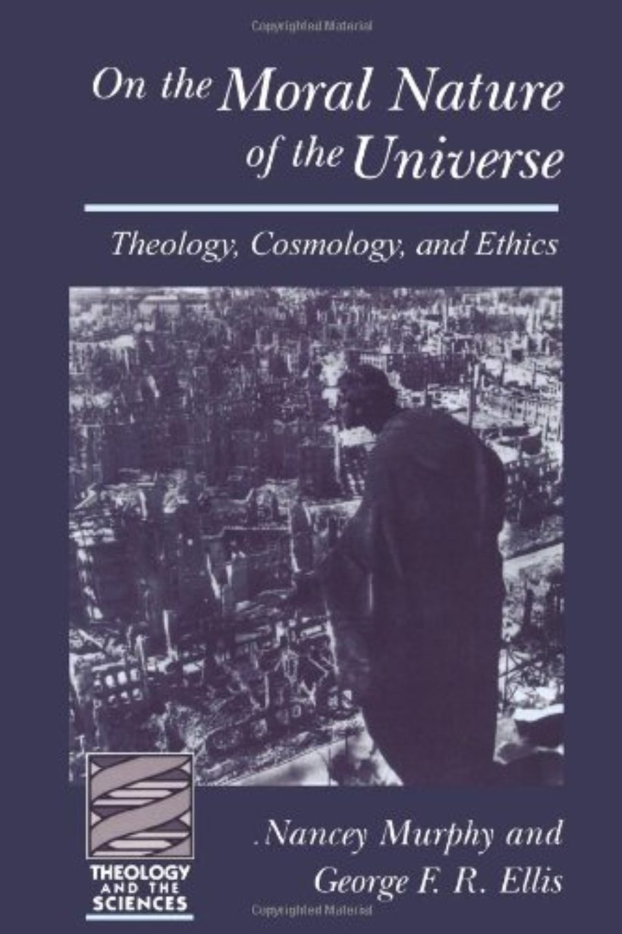 Cover of On the Moral Nature of the Universe (Theology and the Sciences) (Theology & the Sciences)