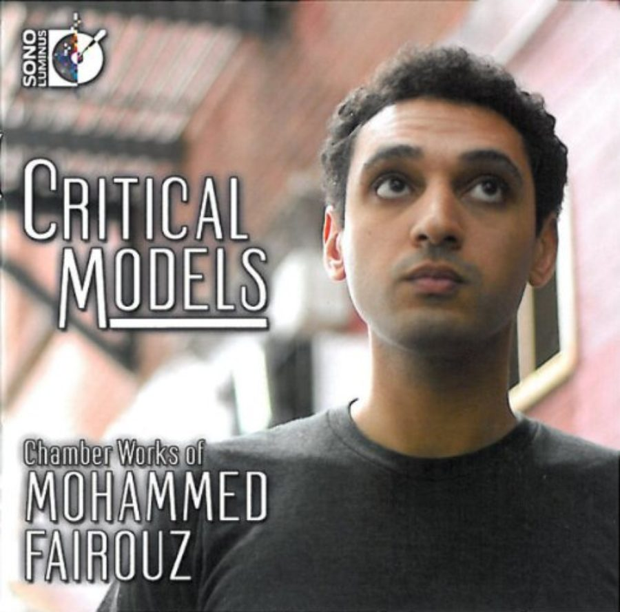 Cover of Critical Models: Chamber Works of Mohammed Fairouz