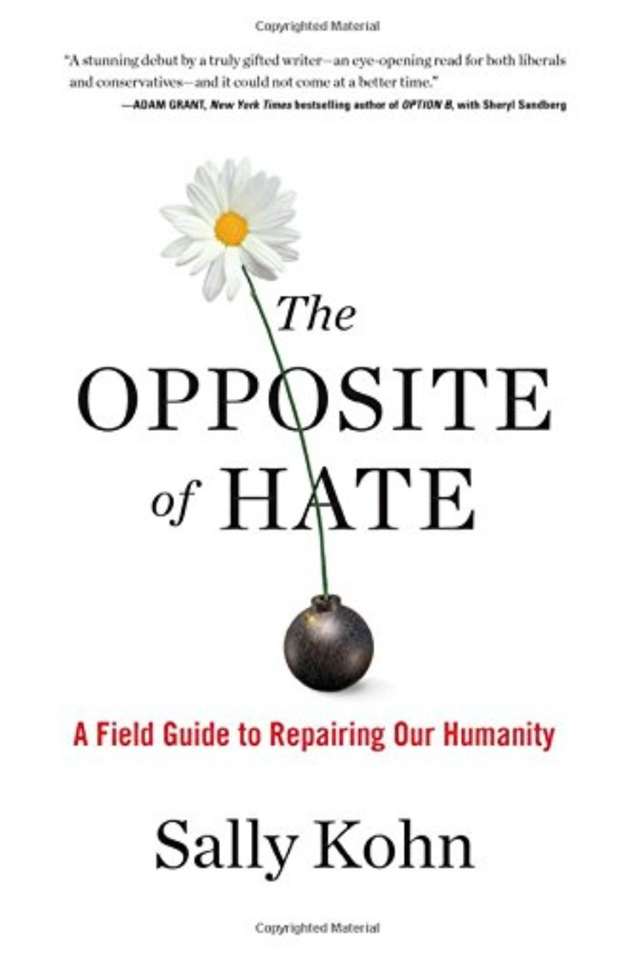 Cover of The Opposite of Hate: A Field Guide to Repairing Our Humanity
