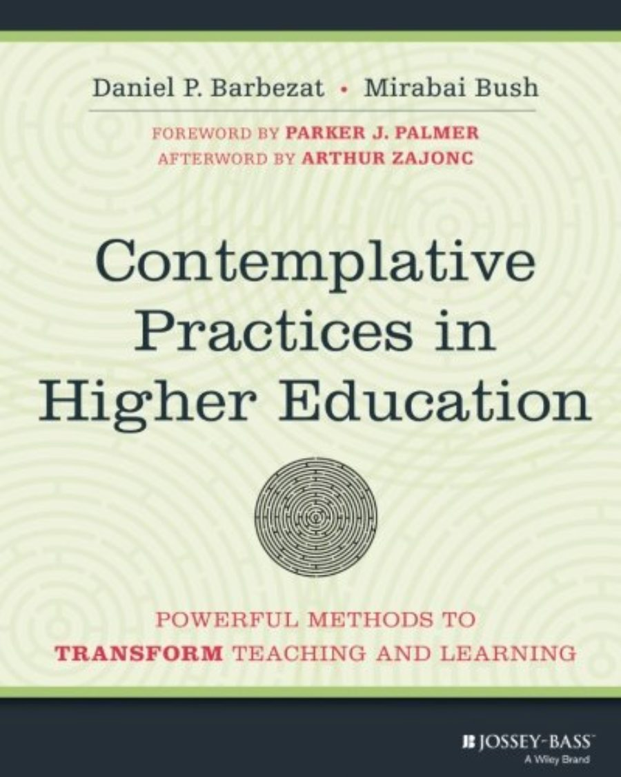 Cover of Contemplative Practices in Higher Education: Powerful Methods to Transform Teaching and Learning
