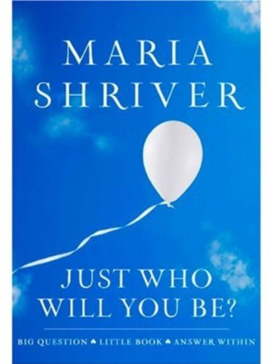 Cover of Just Who Will You Be?: Big Question. Little Book. Answer Within. (ROUGHCUT)