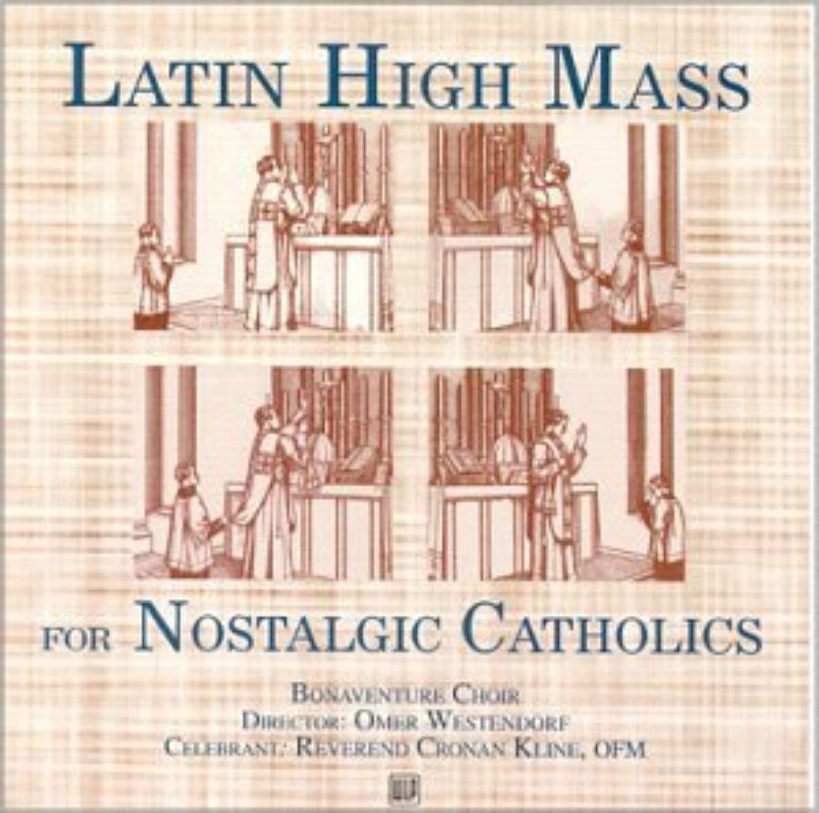 Cover of Latin High Mass for Nostalgic Catholics