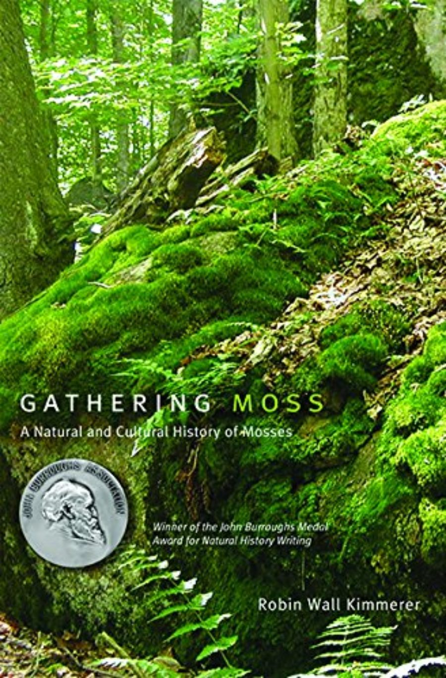 Cover of Gathering Moss: A Natural and Cultural History of Mosses