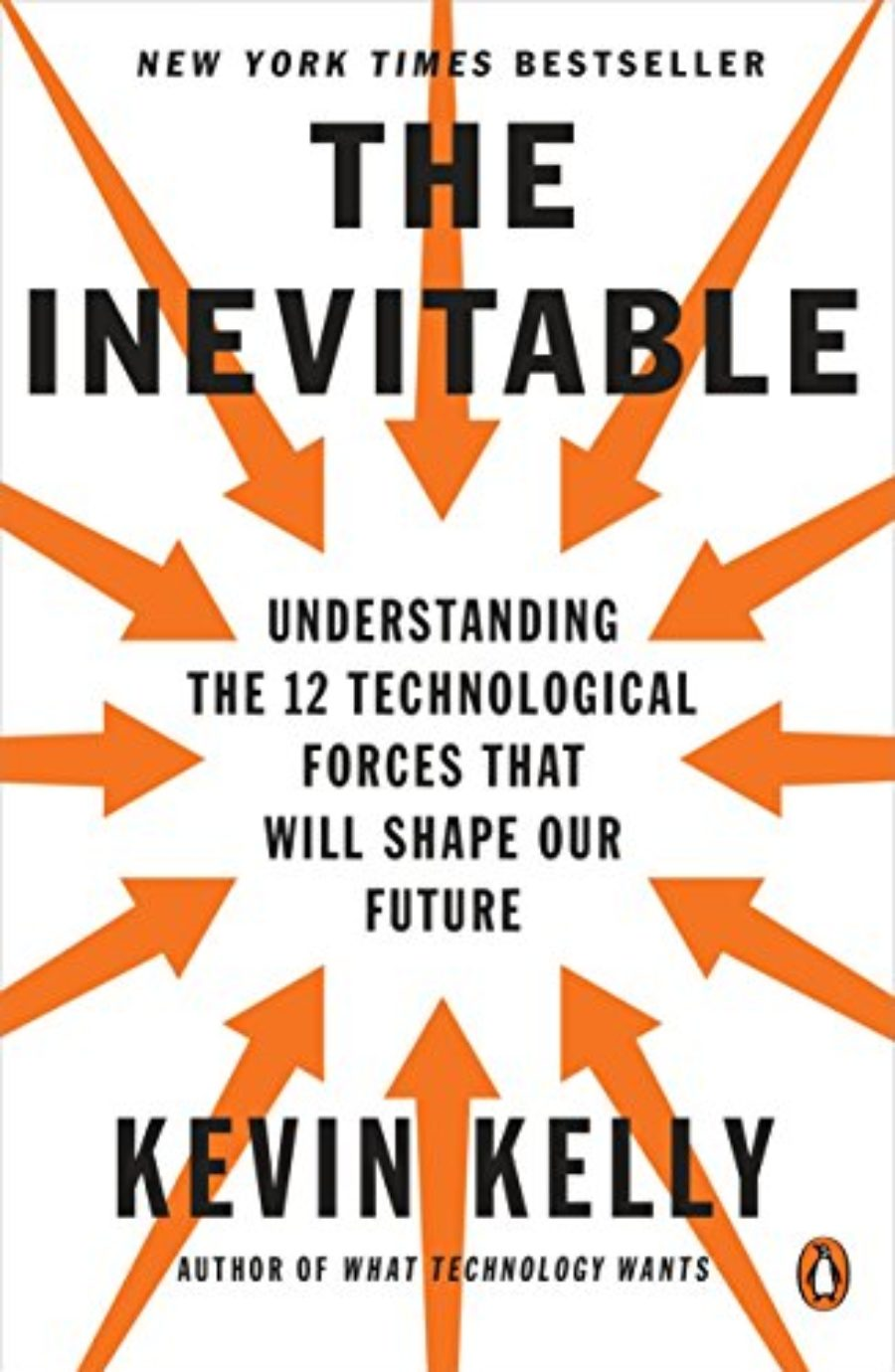 Cover of The Inevitable: Understanding the 12 Technological Forces That Will Shape Our Future