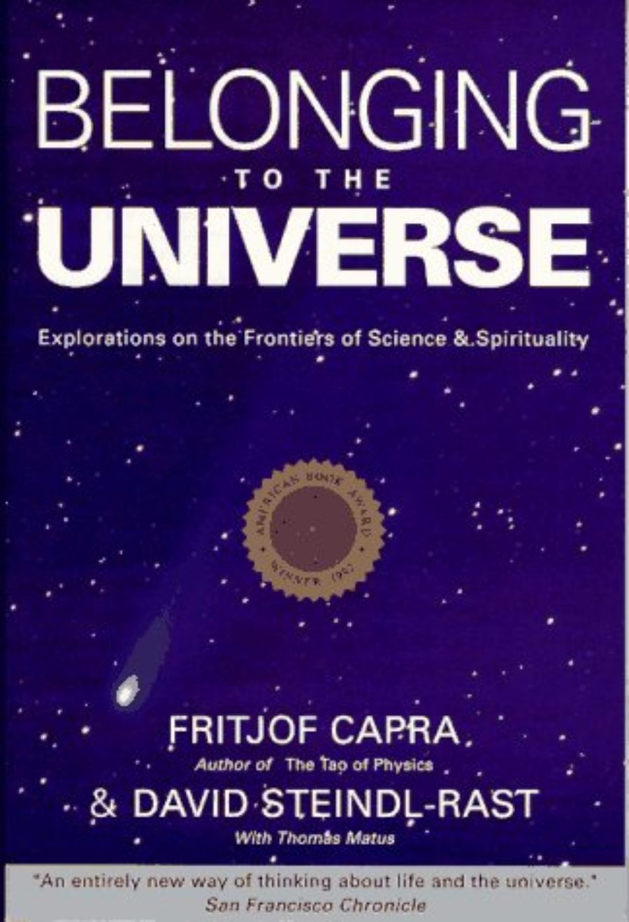 Cover of Belonging to the Universe: Explorations on the Frontiers of Science and Spirituality