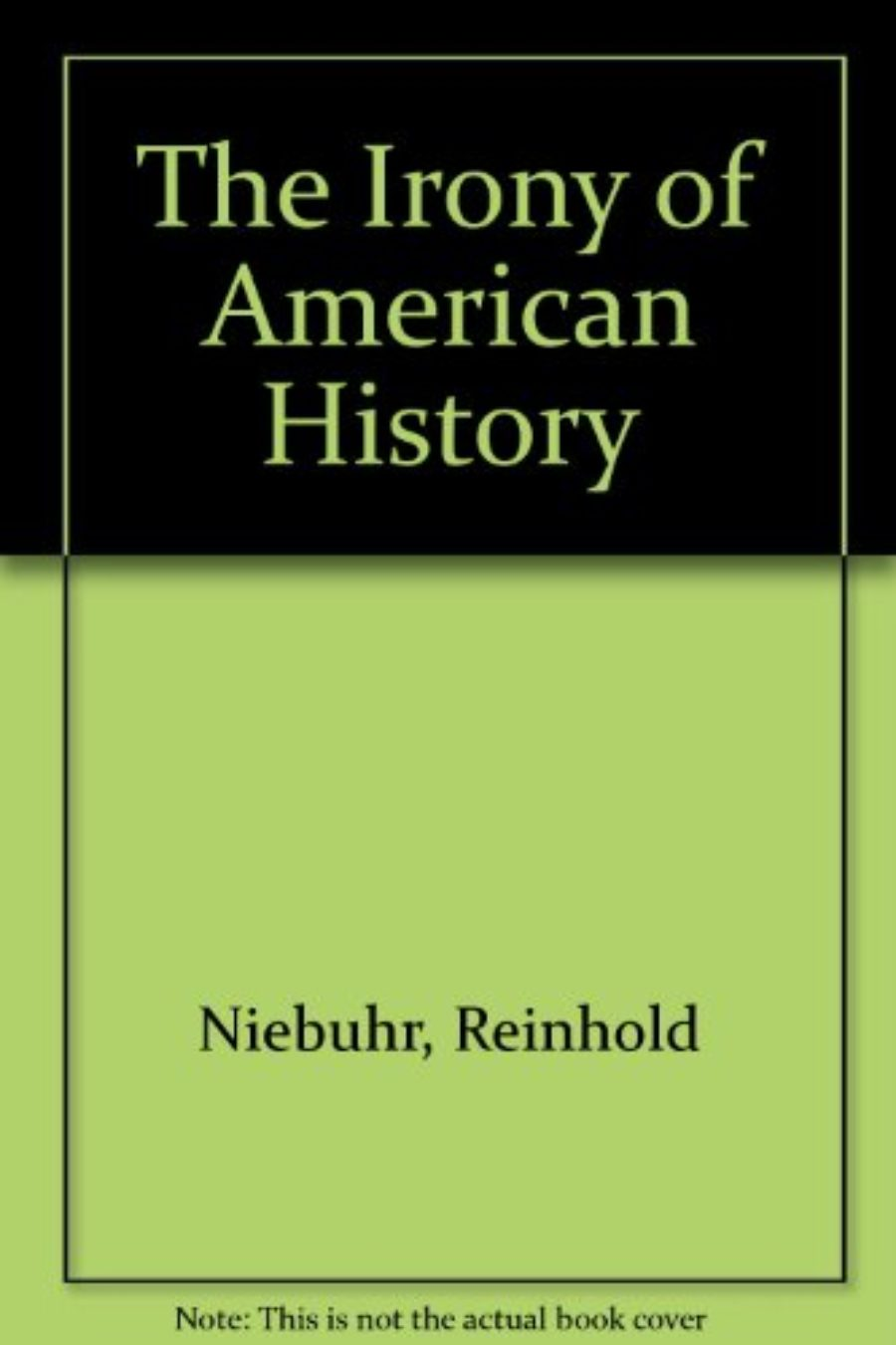 Cover of IRONY OF AMERICAN HISTORY