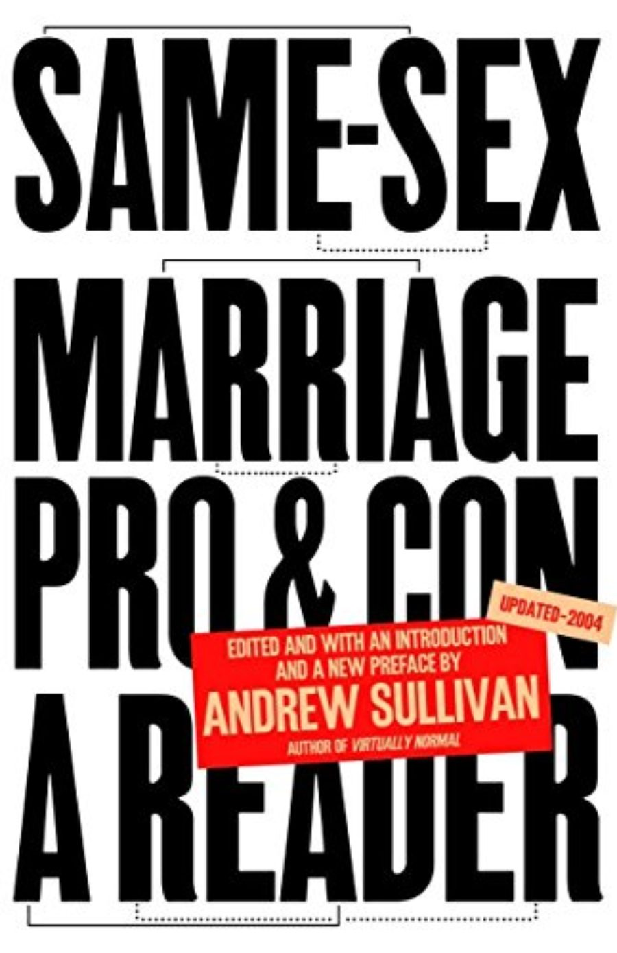 Cover of Same-Sex Marriage: Pro and Con: A Reader