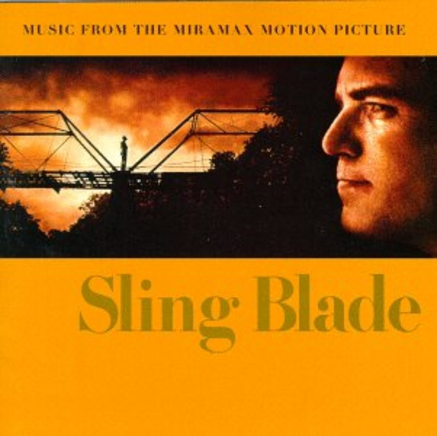 Cover of Sling Blade: Music From The Miramax Motion Picture
