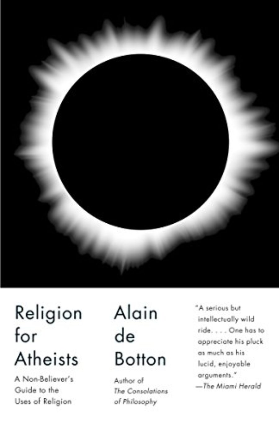 Cover of Religion for Atheists: A Non-believer's Guide to the Uses of Religion