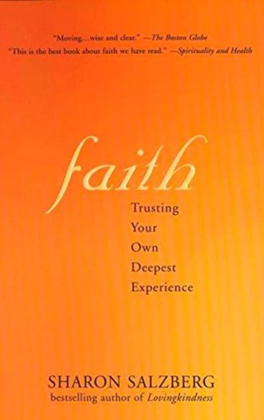 Cover of Faith: Trusting Your Own Deepest Experience