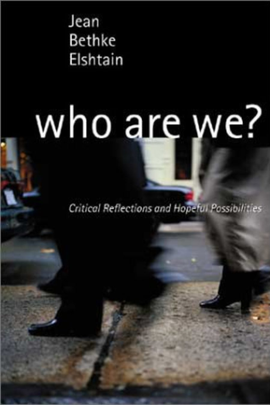 Cover of Who Are We? Critical Reflections and Hopeful Possibilities
