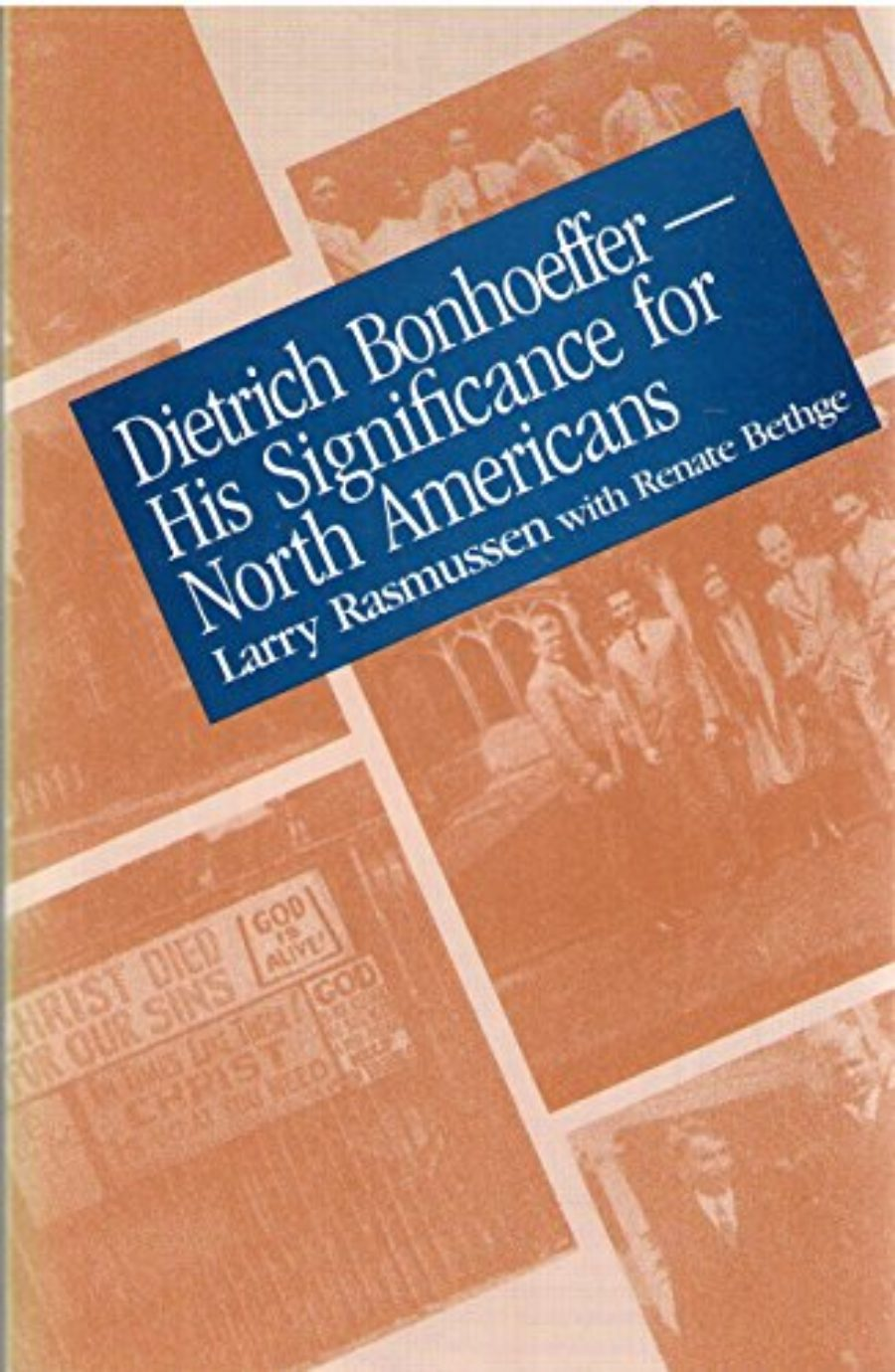 Cover of Dietrich Bonhoeffer: His Significance for North Americans (English and German Edition)