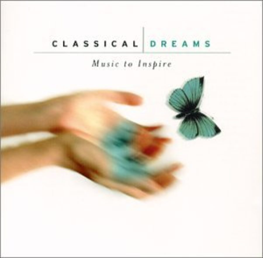 Cover of Classical Dreams: Music to Inspire