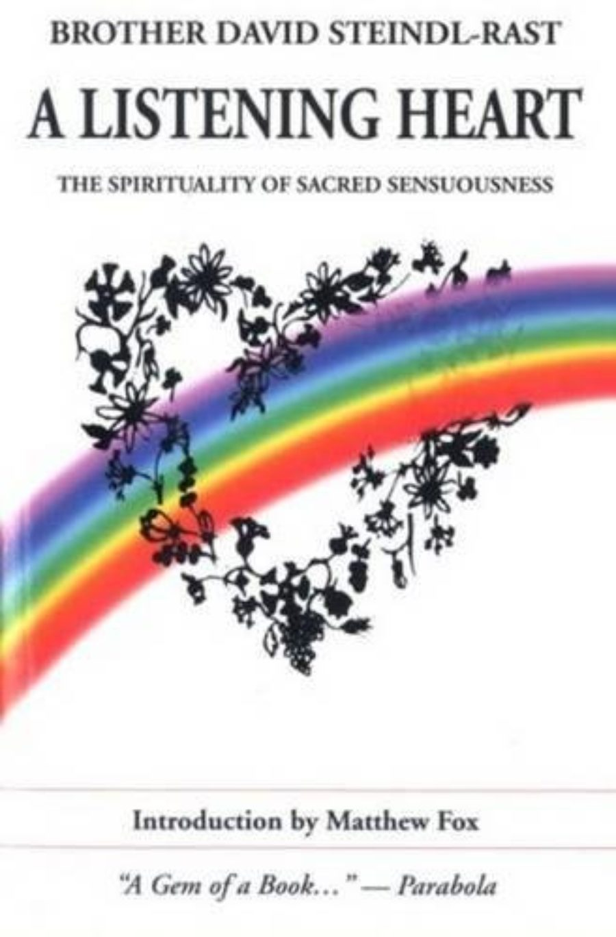 Cover of A Listening Heart: The Spirituality of Sacred Sensuousness