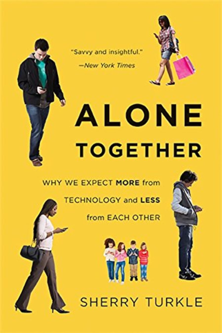 Cover of Alone Together: Why We Expect More from Technology and Less from Each Other