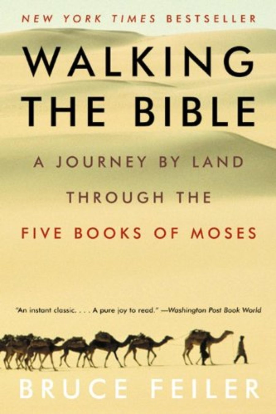 Cover of Walking the Bible: A Journey by Land Through the Five Books of Moses
